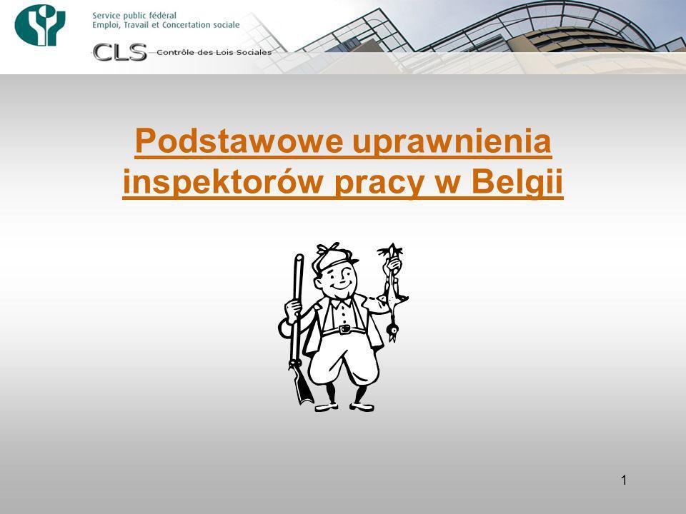 1 Podstawowe uprawnienia inspektorów pracy w Belgii