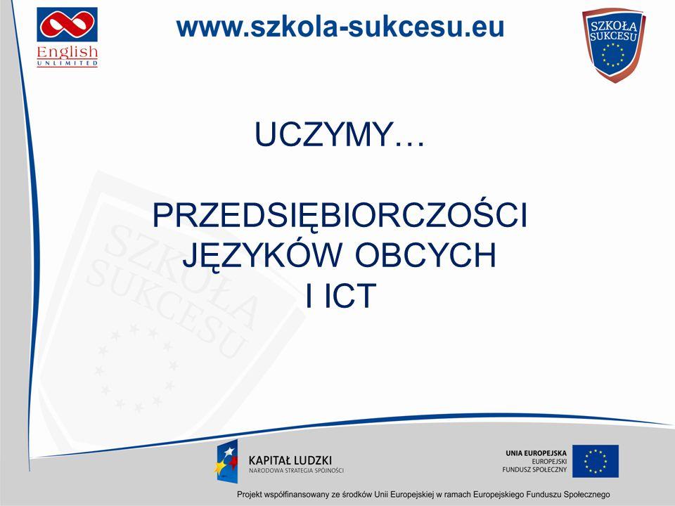 PRZEDSIĘBIORCZOŚCI JĘZYKÓW OBCYCH I ICT