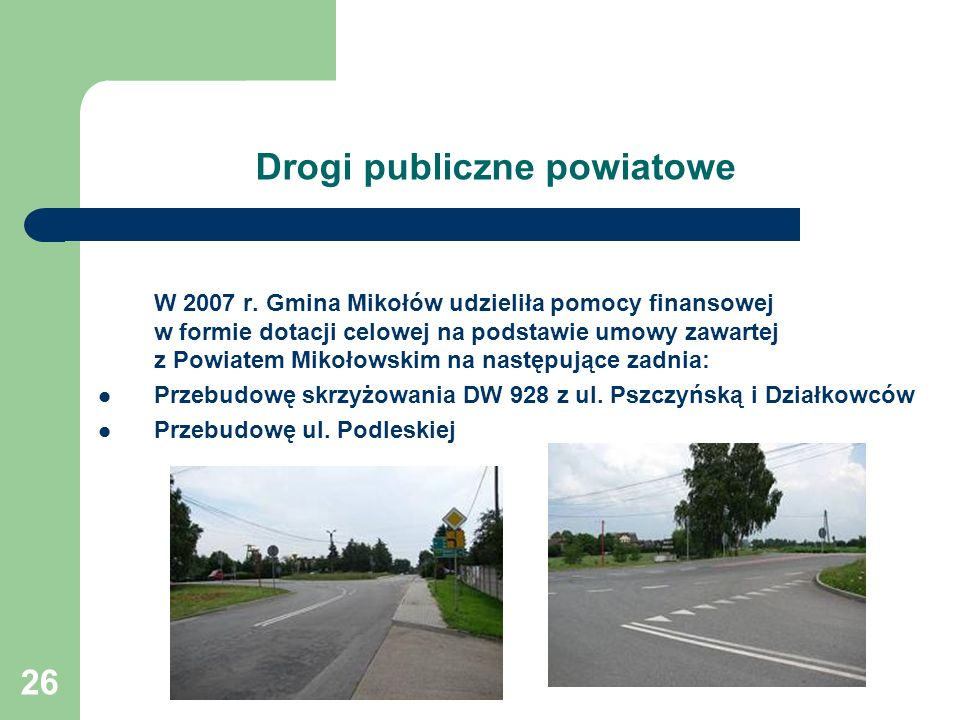 26 Drogi publiczne powiatowe W 2007 r.