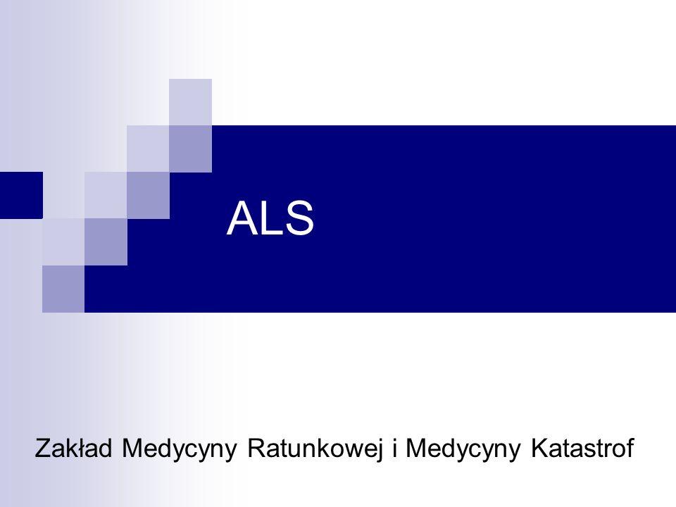 ALS Zakład Medycyny Ratunkowej i Medycyny Katastrof
