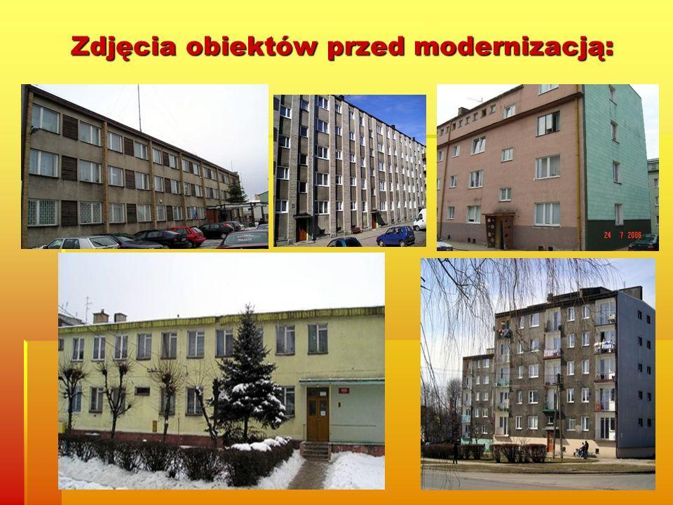 Zdjęcia obiektów przed modernizacją: