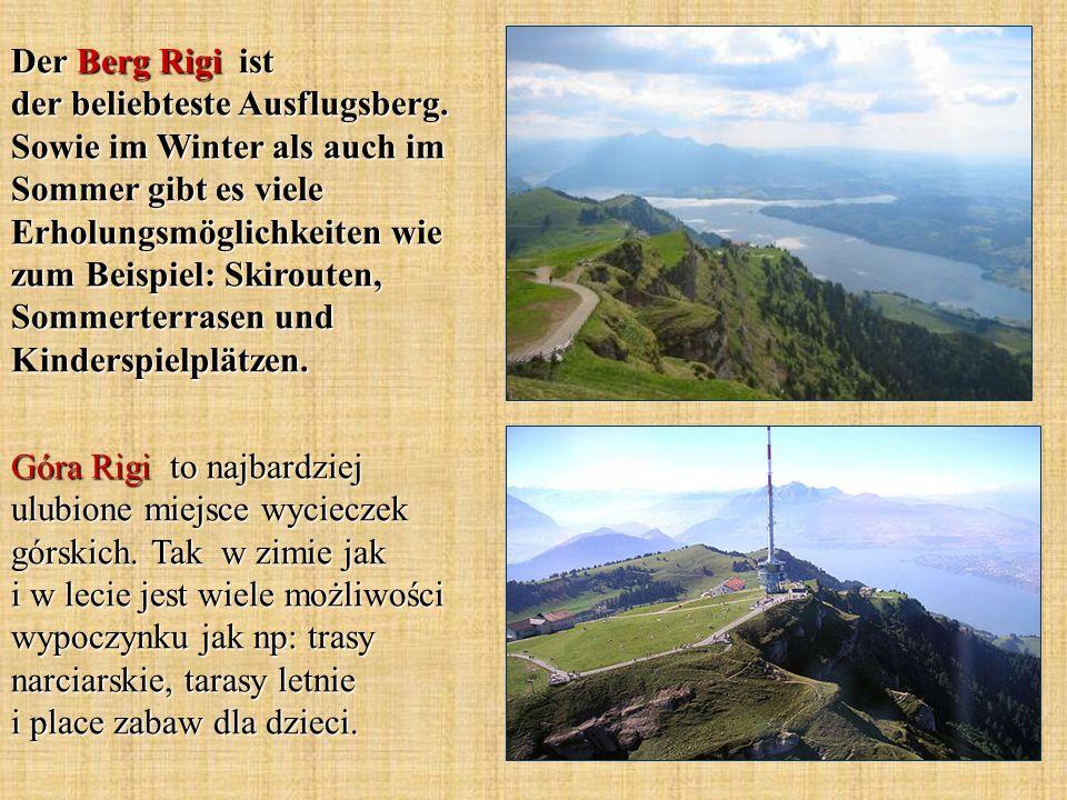 Der Berg Rigi ist der beliebteste Ausflugsberg. Sowie im Winter als auch im Sommer gibt es viele Erholungsmöglichkeiten wie zum Beispiel: Skirouten, S
