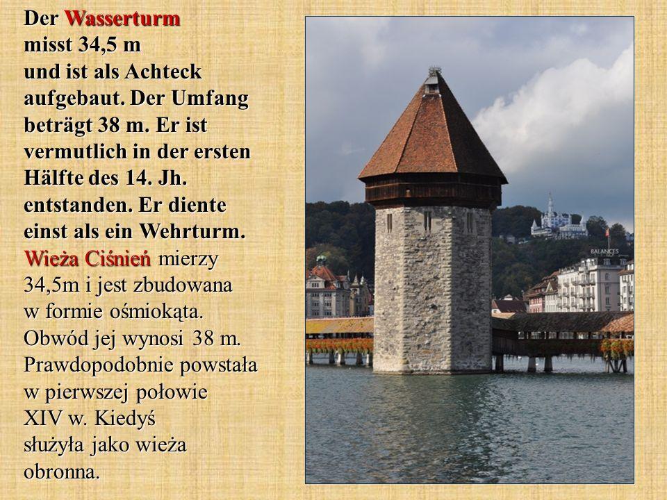 Der Wasserturm misst 34,5 m und ist als Achteck aufgebaut. Der Umfang beträgt 38 m. Er ist vermutlich in der ersten Hälfte des 14. Jh. entstanden. Er