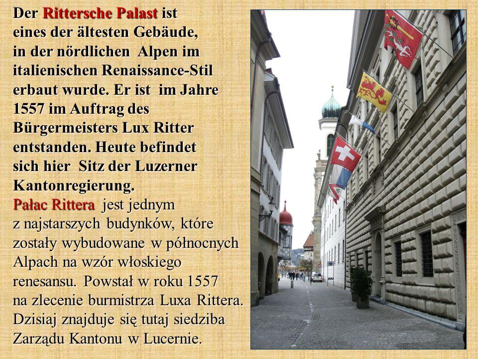 Der Rittersche Palast ist eines der ältesten Gebäude, in der nördlichen Alpen im italienischen Renaissance-Stil erbaut wurde. Er ist im Jahre 1557 im