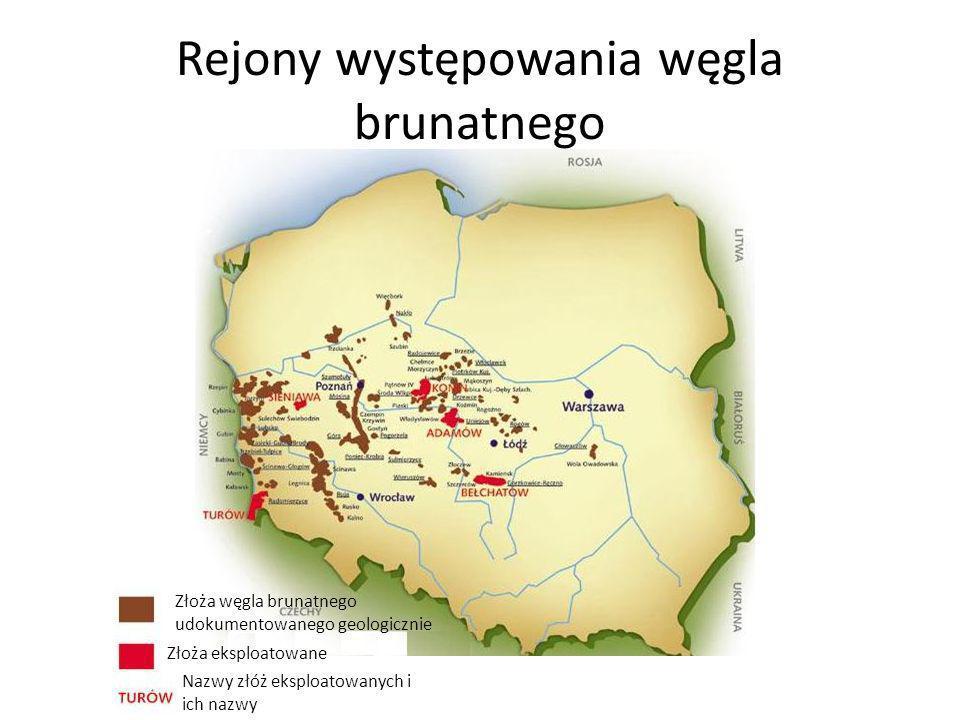 Rejony występowania węgla brunatnego Złoża węgla brunatnego udokumentowanego geologicznie Złoża eksploatowane Nazwy złóż eksploatowanych i ich nazwy