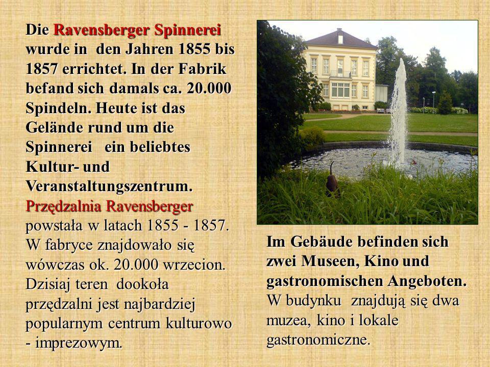 Die Ravensberger Spinnerei wurde in den Jahren 1855 bis 1857 errichtet.