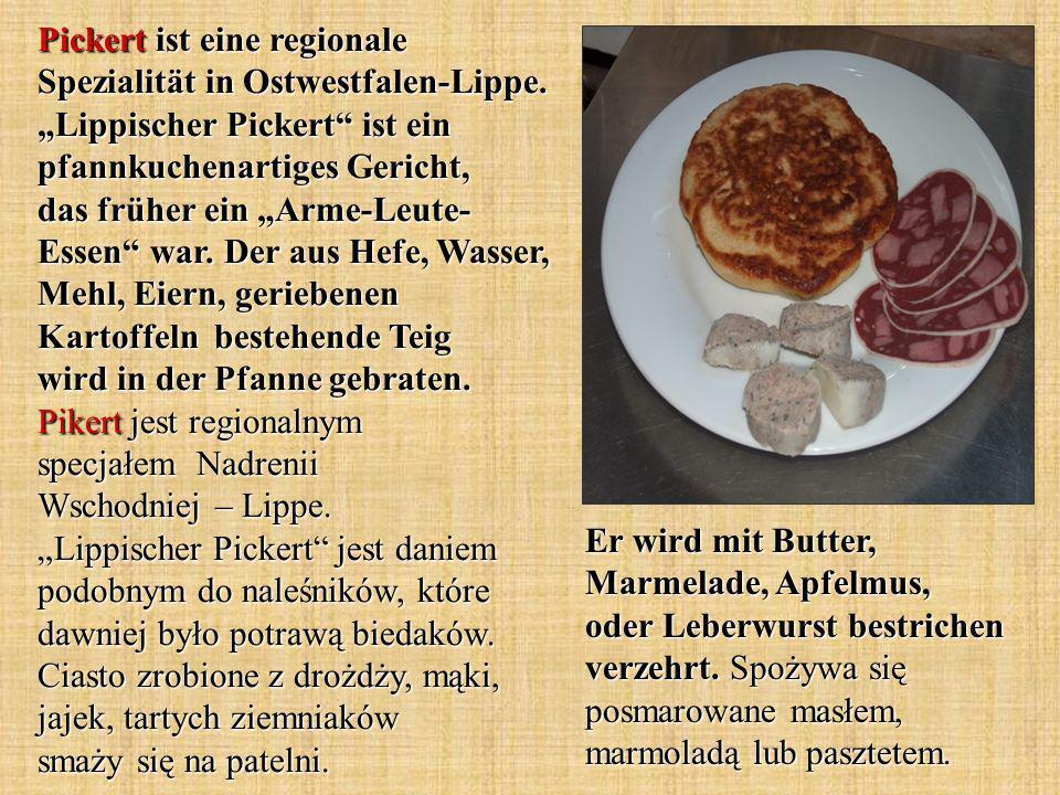 Pickert ist eine regionale Spezialität in Ostwestfalen-Lippe.