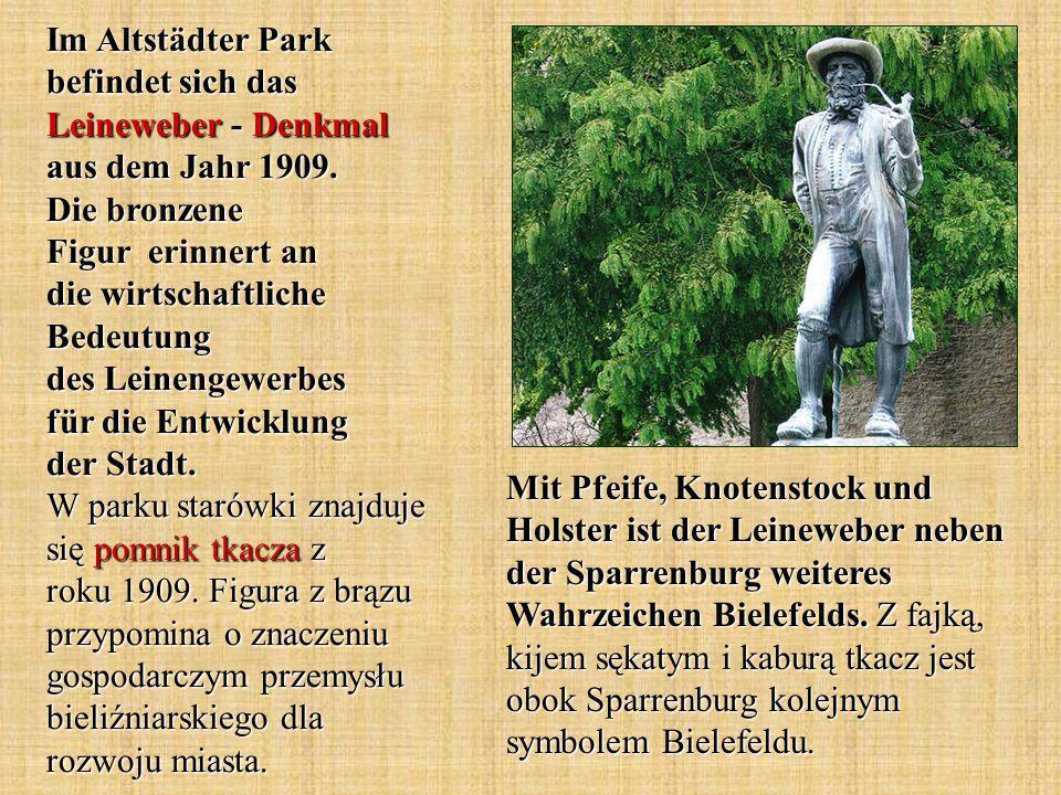 Im Altstädter Park befindet sich das Leineweber - Denkmal aus dem Jahr 1909.