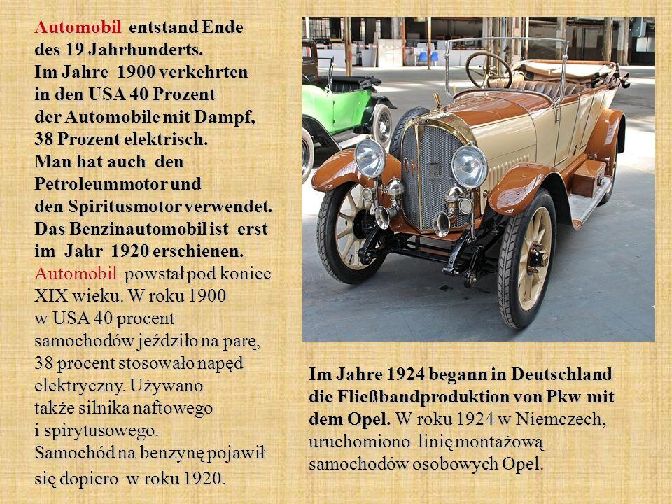 Automobil entstand Ende des 19 Jahrhunderts.