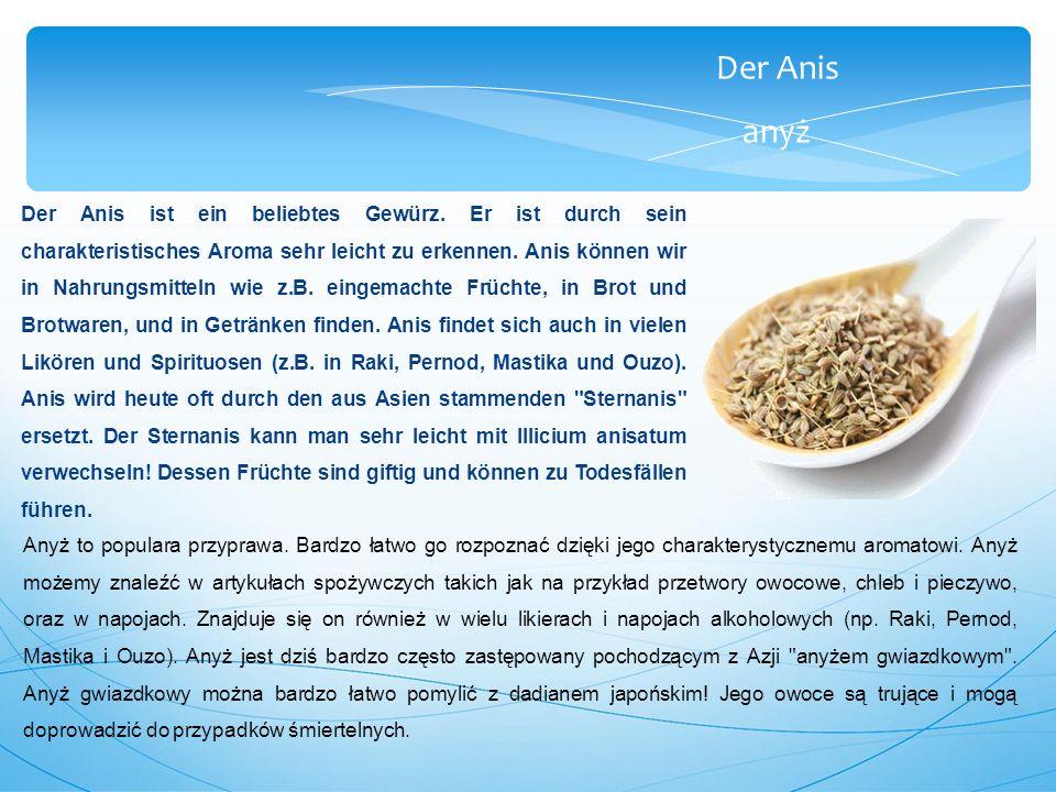 Der Anis anyż Der Anis ist ein beliebtes Gewürz.