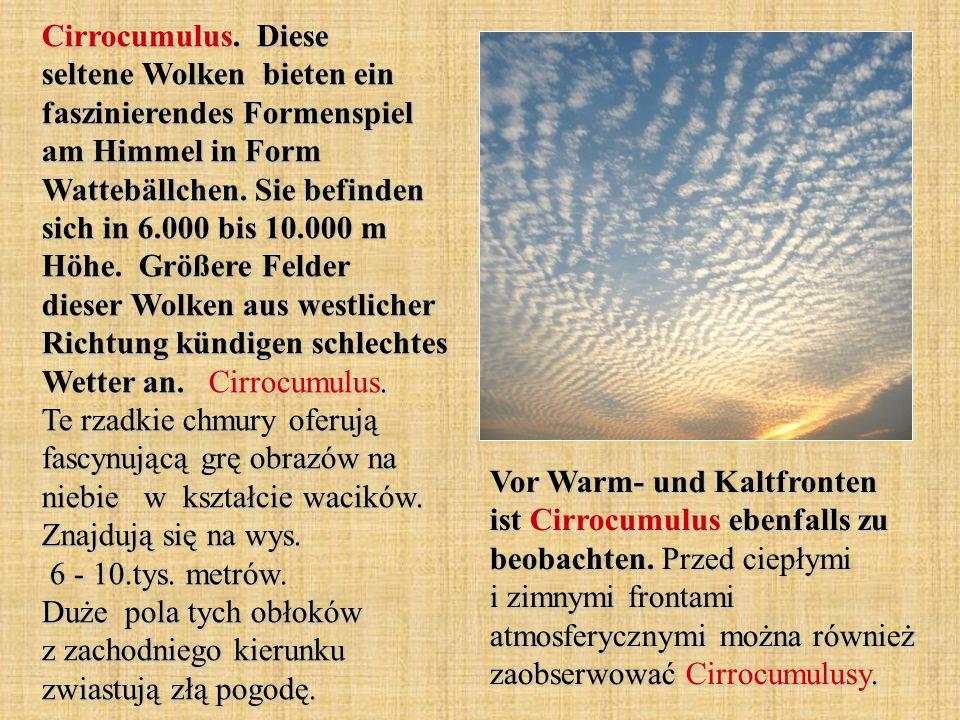 Cirrocumulus. Diese seltene Wolken bieten ein faszinierendes Formenspiel am Himmel in Form Wattebällchen. Sie befinden sich in 6.000 bis 10.000 m Höhe