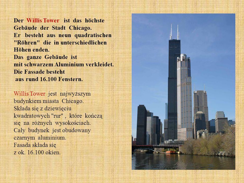 Der Willis Tower ist das höchste Gebäude der Stadt Chicago. Er besteht aus neun quadratischen