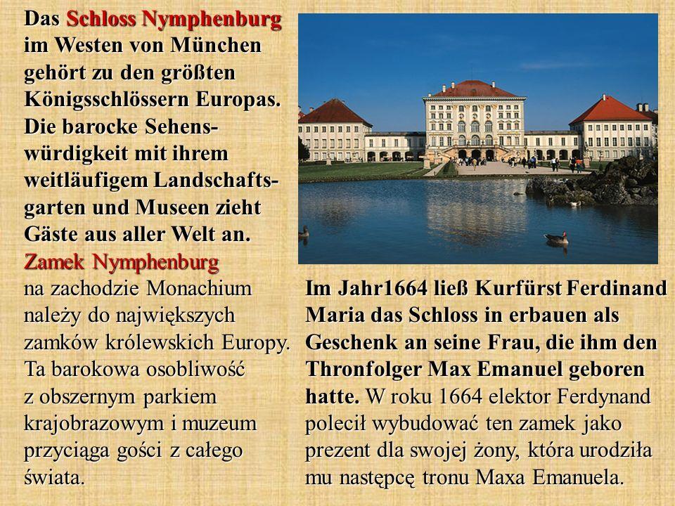 Das Schloss Nymphenburg im Westen von München gehört zu den größten Königsschlössern Europas. Die barocke Sehens- würdigkeit mit ihrem weitläufigem La