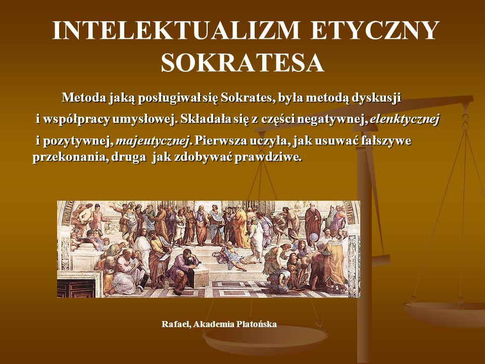 INTELEKTUALIZM ETYCZNY SOKRATESA Metoda jaką posługiwał się Sokrates, była metodą dyskusji Metoda jaką posługiwał się Sokrates, była metodą dyskusji i