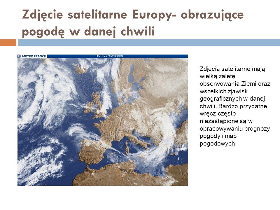 Zdjęcia satelitarne Coraz częściej możemy oglądać szczegółowe obrazy każdego zakątka Ziemi na obrazach satelitarnych.