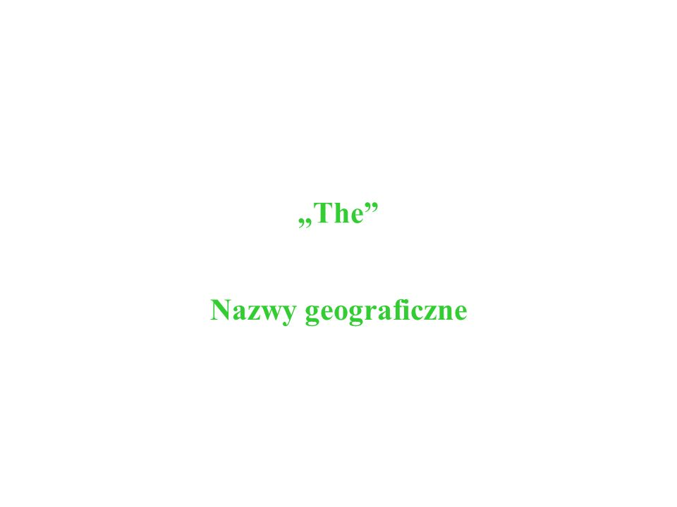 The Nazwy geograficzne