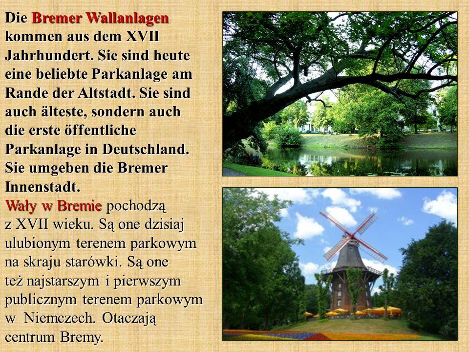 Die Bremer Wallanlagen kommen aus dem XVII Jahrhundert. Sie sind heute eine beliebte Parkanlage am Rande der Altstadt. Sie sind auch älteste, sondern