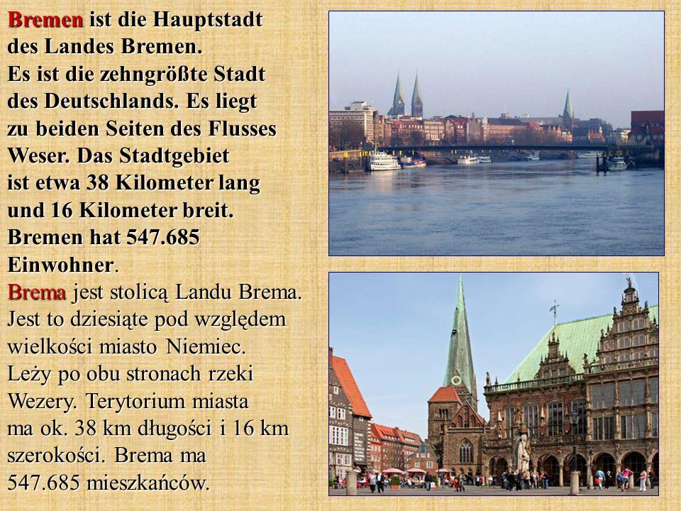 Bremen ist die Hauptstadt des Landes Bremen. Es ist die zehngrößte Stadt des Deutschlands. Es liegt zu beiden Seiten des Flusses Weser. Das Stadtgebie