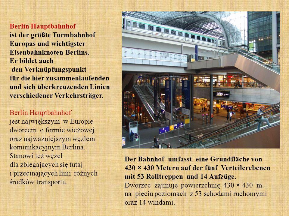 Berlin Hauptbahnhof ist der größte Turmbahnhof Europas und wichtigster Eisenbahnknoten Berlins.