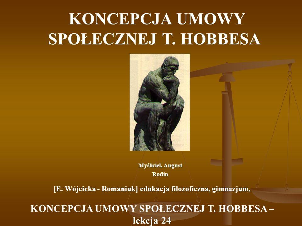 THOMAS HOBBES Thomas Hobbes (1588-1679) pochodził z angielskiej pastorskiej rodziny, studiował w Oksfordzie.