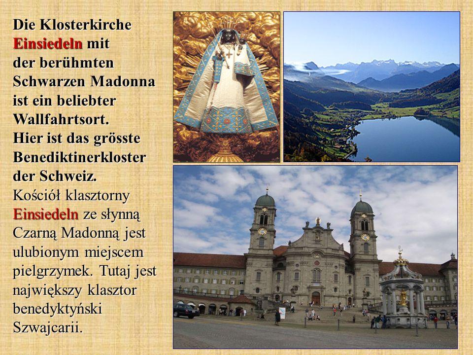 Die Klosterkirche Einsiedeln mit der berühmten Schwarzen Madonna ist ein beliebter Wallfahrtsort.