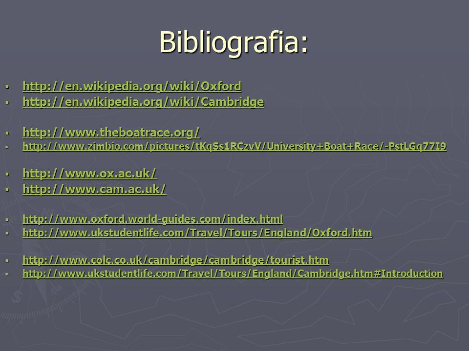 Bibliografia: http://en.wikipedia.org/wiki/Oxford http://en.wikipedia.org/wiki/Oxford http://en.wikipedia.org/wiki/Oxford http://en.wikipedia.org/wiki