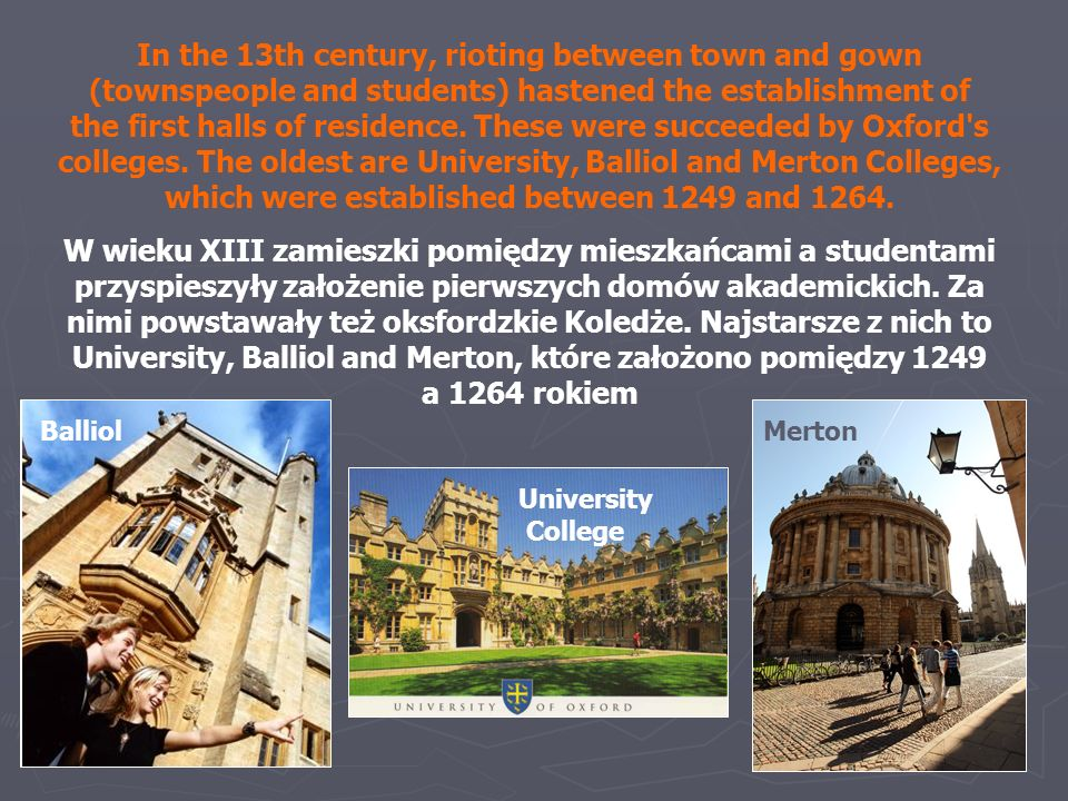 In the same century, Oxford had achieved eminence above every other seat of learning, and won the praises of popes, kings and sages by virtue of its antiquity, curriculum, doctrine and privileges.