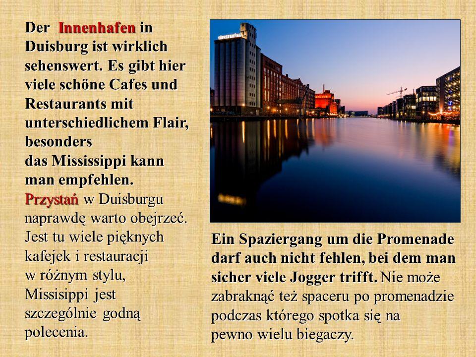 Der Innenhafen in Duisburg ist wirklich sehenswert. Es gibt hier viele schöne Cafes und Restaurants mit unterschiedlichem Flair, besonders das Mississ