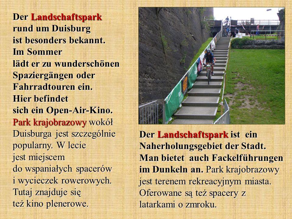 Der Landschaftspark rund um Duisburg ist besonders bekannt. Im Sommer lädt er zu wunderschönen Spaziergängen oder Fahrradtouren ein. Hier befindet sic