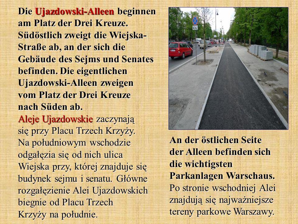 Die Ujazdowski-Alleen beginnen am Platz der Drei Kreuze.