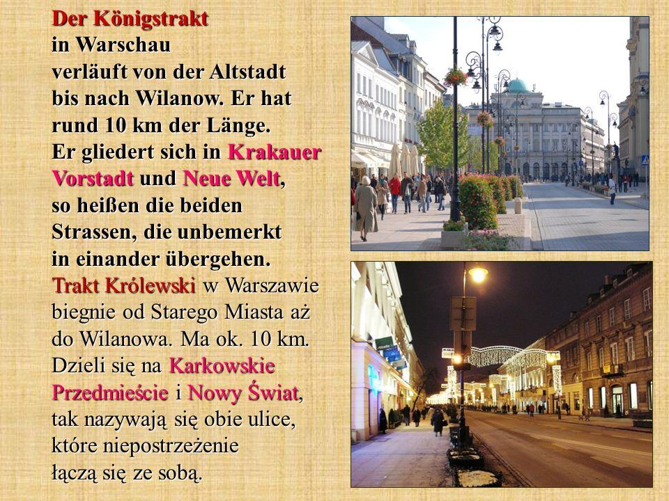 Der Königstrakt in Warschau verläuft von der Altstadt bis nach Wilanow.
