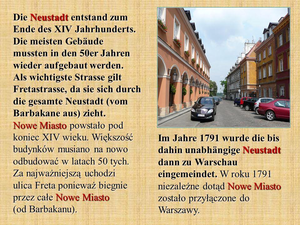 Die Neustadt entstand zum Ende des XIV Jahrhunderts.