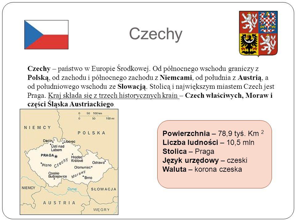 Czechy Czechy – państwo w Europie Środkowej.
