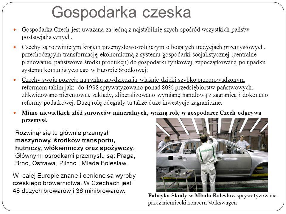 Gospodarka czeska Gospodarka Czech jest uważana za jedną z najstabilniejszych spośród wszystkich państw postsocjalistcznych.