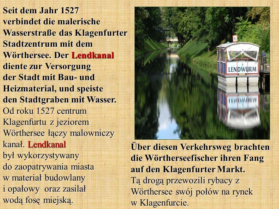 Seit dem Jahr 1527 verbindet die malerische Wasserstraße das Klagenfurter Stadtzentrum mit dem Wörthersee.