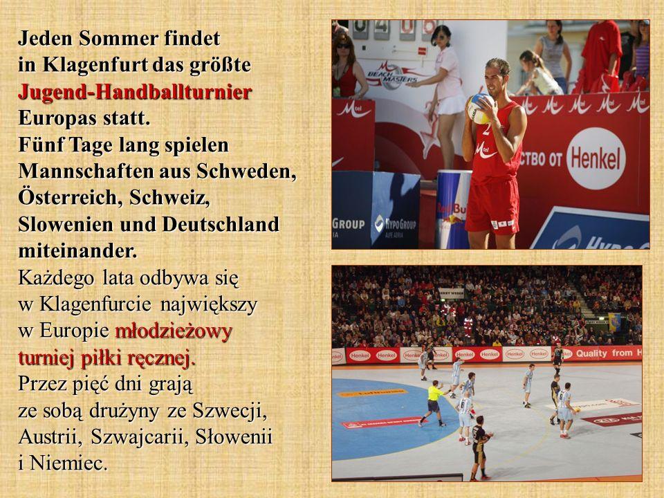 Jeden Sommer findet in Klagenfurt das größte Jugend-Handballturnier Europas statt.