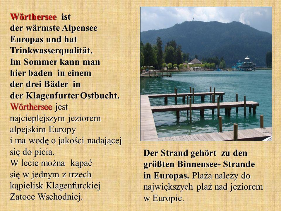 Wörthersee ist der wärmste Alpensee Europas und hat Trinkwasserqualität.