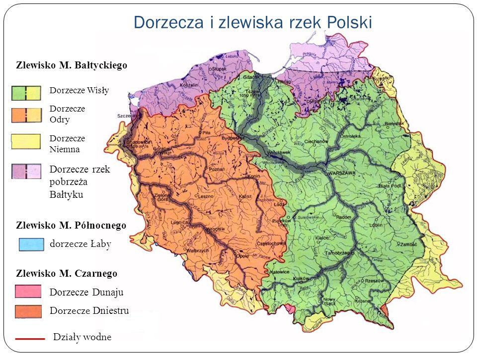 Dorzecza i zlewiska rzek Polski Dorzecze Dunaju Dorzecze Dniestru dorzecze Łaby Dorzecze Wisły Dorzecze Odry Dorzecze rzek pobrzeża Bałtyku Dorzecze N