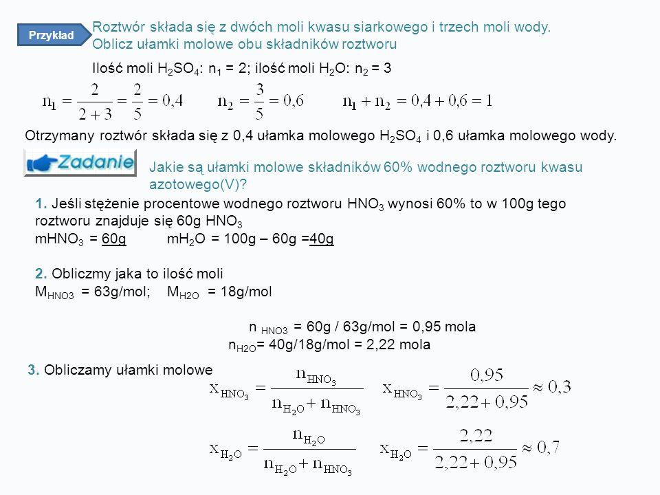 Jakie są ułamki molowe składników 60% wodnego roztworu kwasu azotowego(V).