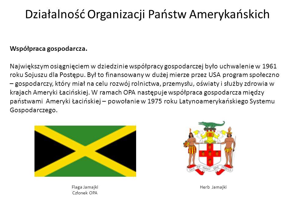 Działalność Organizacji Państw Amerykańskich Współpraca gospodarcza.