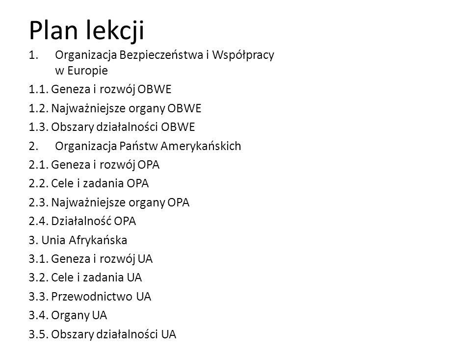 Plan lekcji 1.Organizacja Bezpieczeństwa i Współpracy w Europie 1.1.