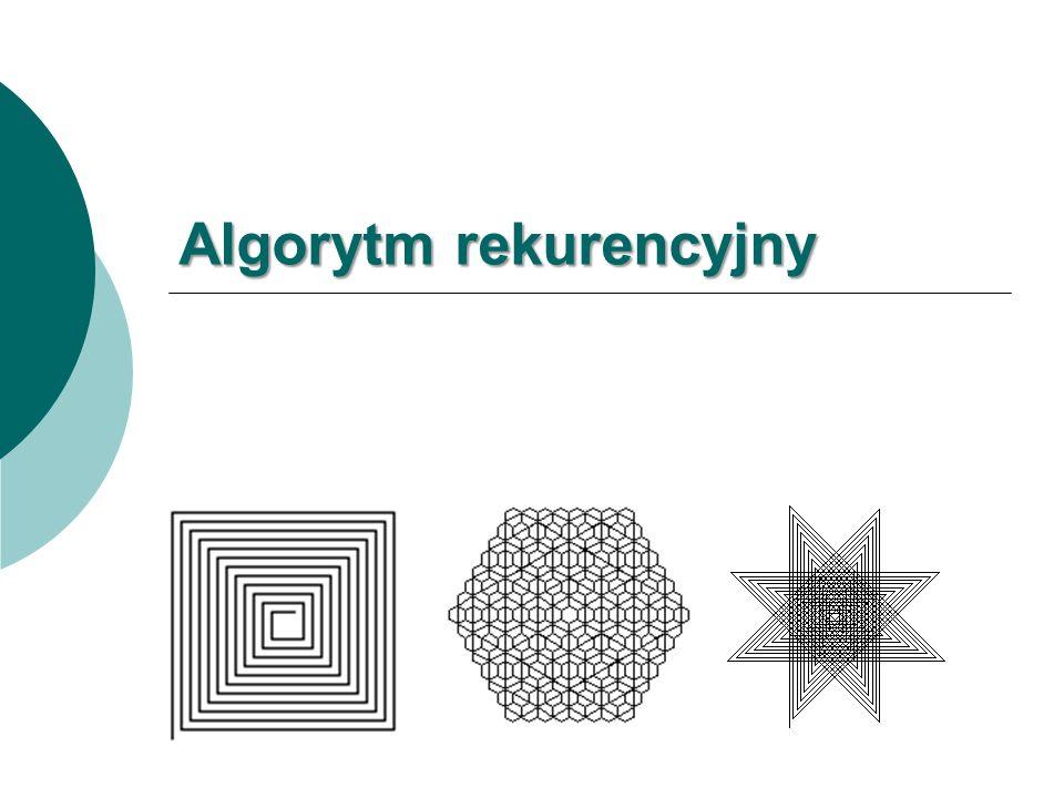Rekurencja Rekurencja albo rekursja (ang.recursion, z łac.