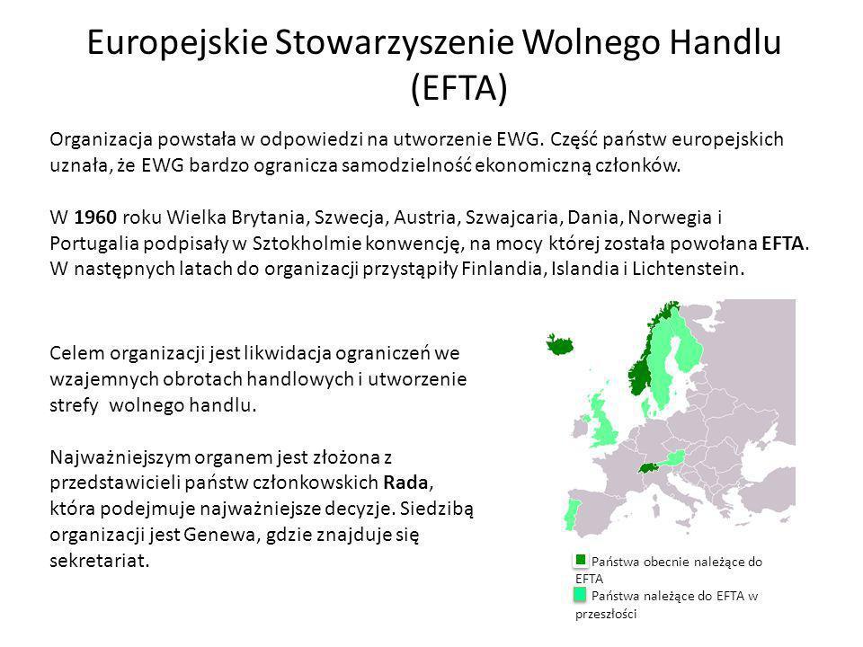 Europejskie Stowarzyszenie Wolnego Handlu (EFTA) Organizacja powstała w odpowiedzi na utworzenie EWG.