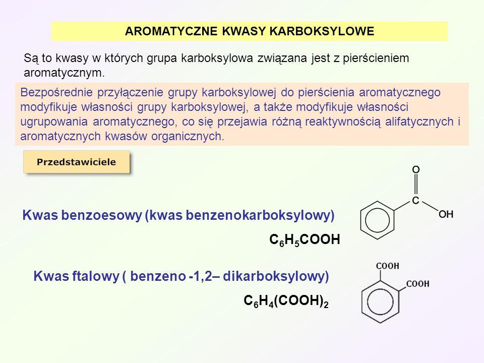 AROMATYCZNE KWASY KARBOKSYLOWE Są to kwasy w których grupa karboksylowa związana jest z pierścieniem aromatycznym. Kwas benzoesowy (kwas benzenokarbok