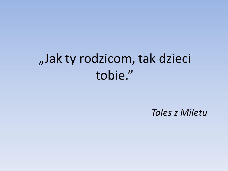 TWIERDZENIE TALESA.Tales z Miletu to jeden z najwybitniejszych mędrców starożytności.