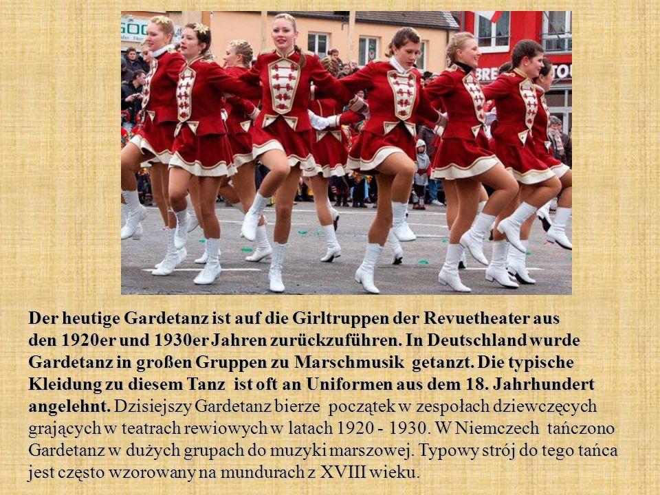 Der heutige Gardetanz ist auf die Girltruppen der Revuetheater aus den 1920er und 1930er Jahren zurückzuführen. In Deutschland wurde Gardetanz in groß