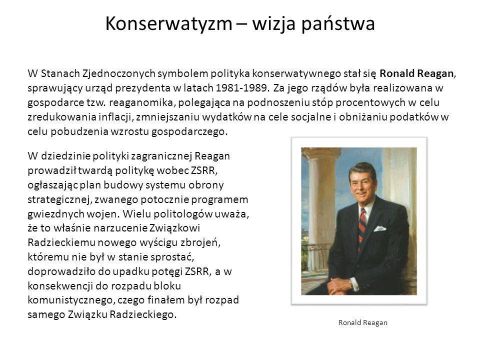 W Stanach Zjednoczonych symbolem polityka konserwatywnego stał się Ronald Reagan, sprawujący urząd prezydenta w latach 1981-1989. Za jego rządów była