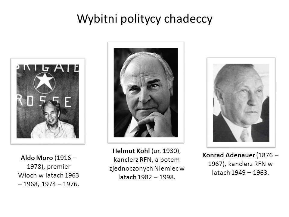 Wybitni politycy chadeccy Konrad Adenauer (1876 – 1967), kanclerz RFN w latach 1949 – 1963. Helmut Kohl (ur. 1930), kanclerz RFN, a potem zjednoczonyc
