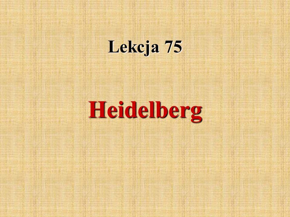 Lekcja 75 Heidelberg