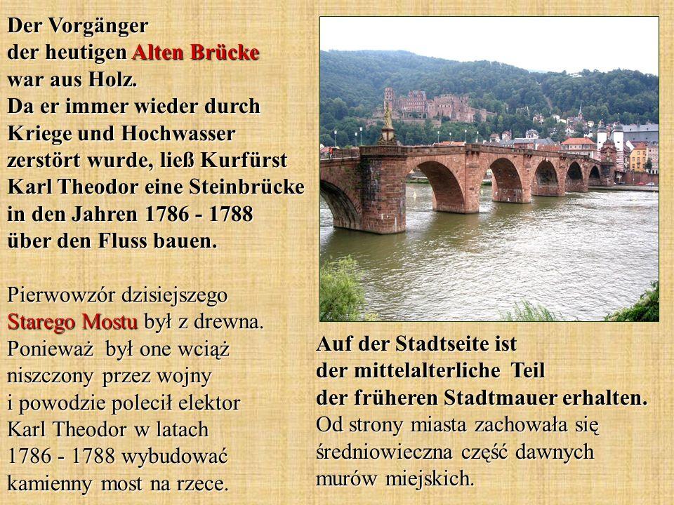 Der Vorgänger der heutigen Alten Brücke war aus Holz.
